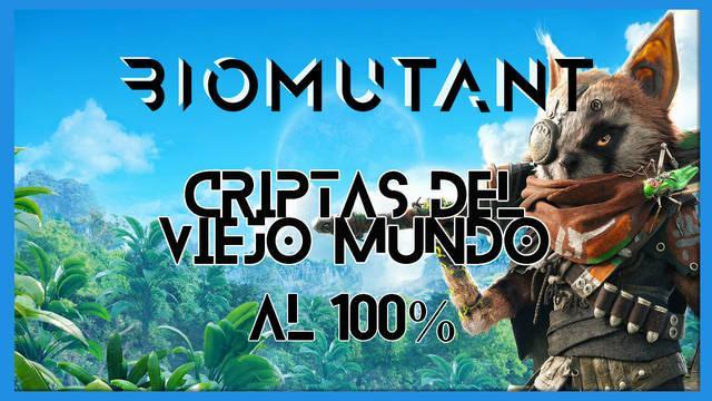 Biomutant: Criptas del Viejo Mundo - Cómo completarla