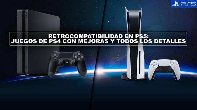 Retrocompatibilidad en PS5: juegos de PS4 con mejoras y todos los detalles