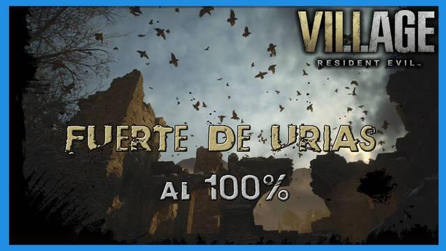 Resident Evil 8 Village: Fuerte de Urias al 100%