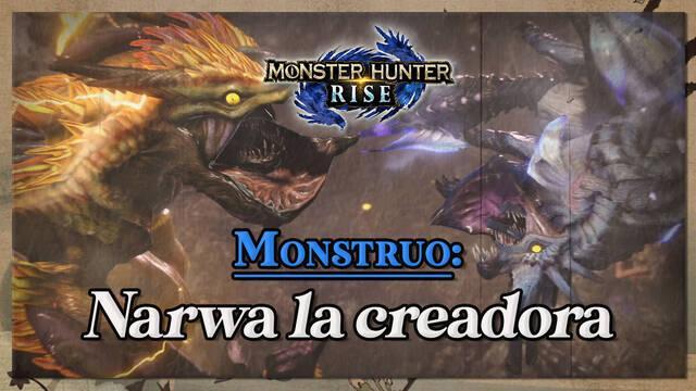 Narwa la creadora en Monster Hunter Rise: cómo cazarlo y recompensas