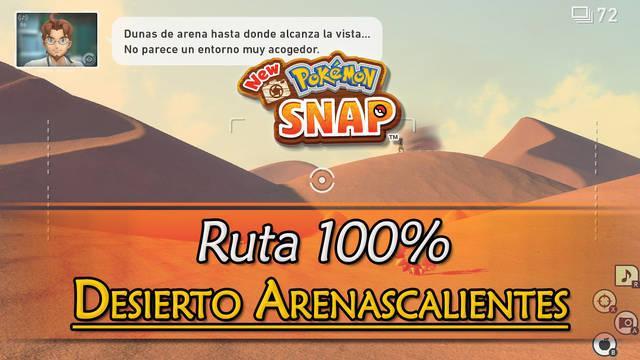 New Pokémon Snap: Desierto Arenascalientes de Voluc al 100% y Pokémon