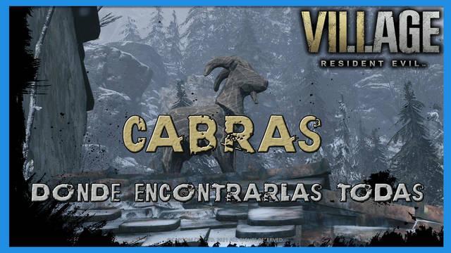Resident Evil 8 Village: Todas las cabras y su localización