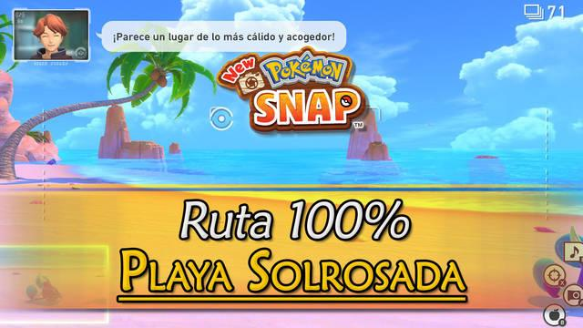 New Pokémon Snap: Playa Solrosada de Miriadis al 100% y Pokémon