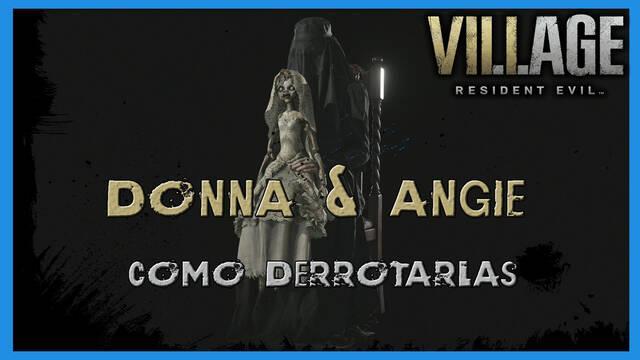 Resident Evil 8 Village: cómo derrotar a Donna & Angie - Tips y consejos