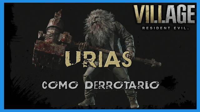 Resident Evil 8 Village: cómo derrotar a Urias - Tips y consejos