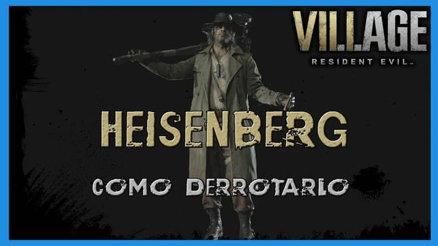 Resident Evil 8 Village: cómo derrotar a Heisenberg - Tips y consejos