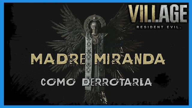 Resident Evil 8 Village: cómo derrotar a Madre Miranda - Tips y consejos