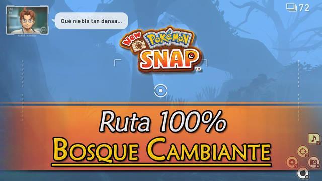 New Pokémon Snap: Bosque cambiante de Bellus al 100% y Pokémon