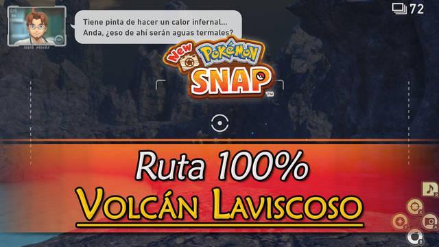 New Pokémon Snap: Volcán Laviscoso de Voluc al 100% y Pokémon