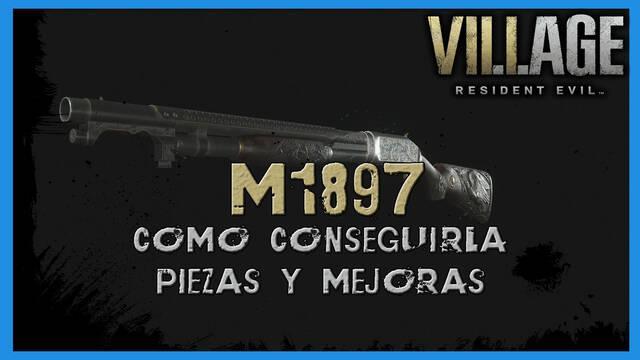 Resident Evil 8 Village: M1897 - cómo conseguirla, piezas y mejoras