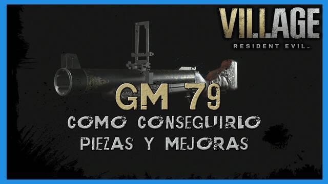 Resident Evil 8 Village: GM 79  - cómo conseguirla, piezas y mejoras