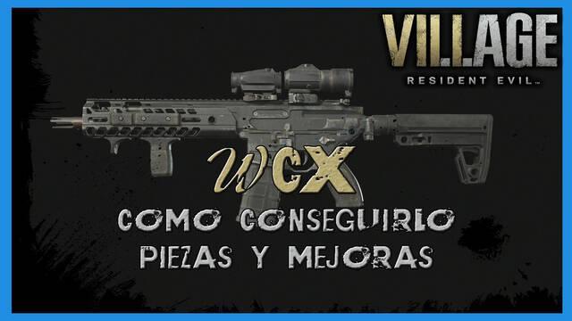 Resident Evil 8 Village: WCX - cómo conseguirla, piezas y mejoras