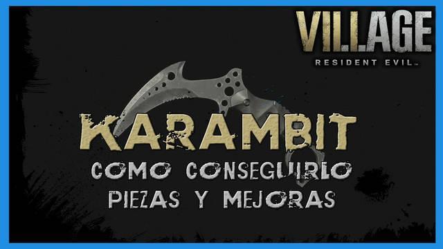 Resident Evil 8 Village: Karambit - cómo conseguirlo, piezas y mejoras