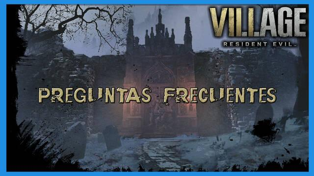 Resident Evil 8 Village: preguntas frecuentes