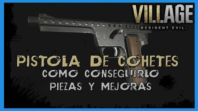 Resident Evil 8 Village: Pistola de cohetes - cómo conseguirlo, piezas y mejoras
