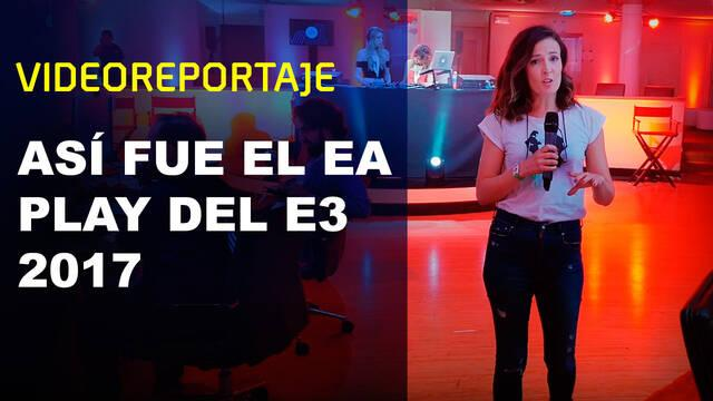 E3 2017: Así fue el evento EA Play