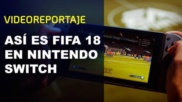 E3 2017: Así es FIFA 18 en Nintendo Switch