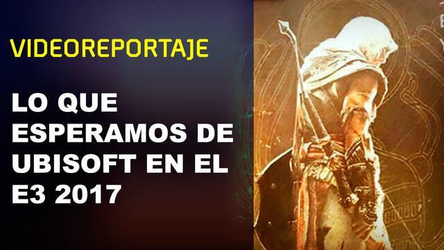 Ubisoft en el E3 2017: Los anuncios que esperamos