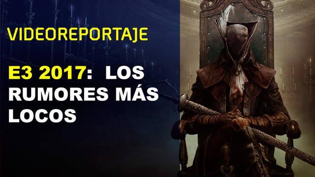 Los rumores más creíbles e increíbles del E3 2017