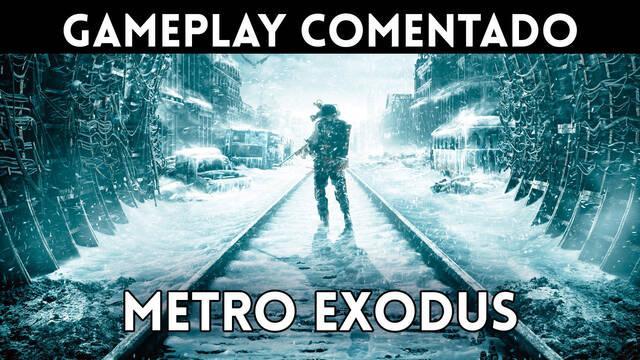Gameplay comentado en español de Metro Exodus