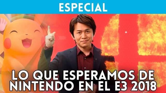 E3 2018: Lo que esperamos de Nintendo y Switch