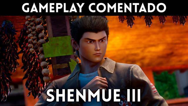 Gameplay comentado de Shenmue III