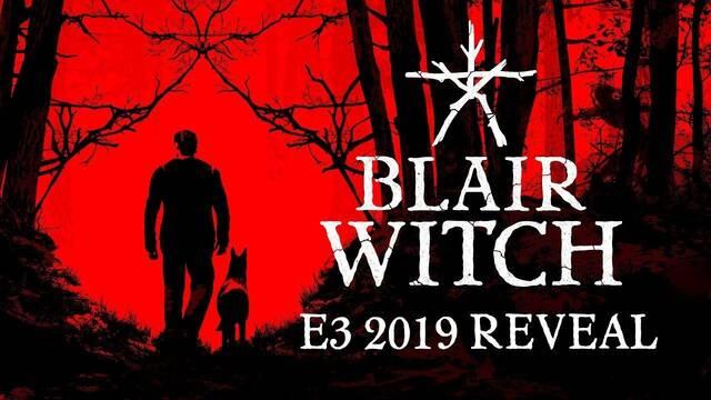 E3 2019: Anunciado el juego de terror Blair Witch y estrena su primer tráiler