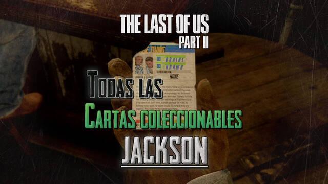 TODAS las cartas coleccionables de Jackson en The Last of Us 2