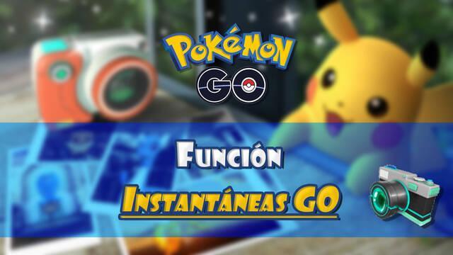 Instantáneas GO en Pokémon Go: Cómo sacar fotos y tener encuentros sorpresa