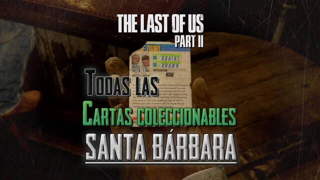 TODAS las cartas coleccionables de Santa Bárbara en The Last of Us 2