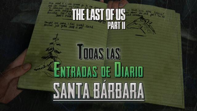 TODAS las entradas de diario de Santa Bárbara en The Last of Us 2