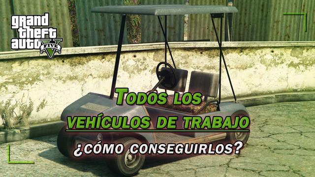 TODOS los vehículos de trabajo de GTA 5 y ¿cómo conseguirlos?
