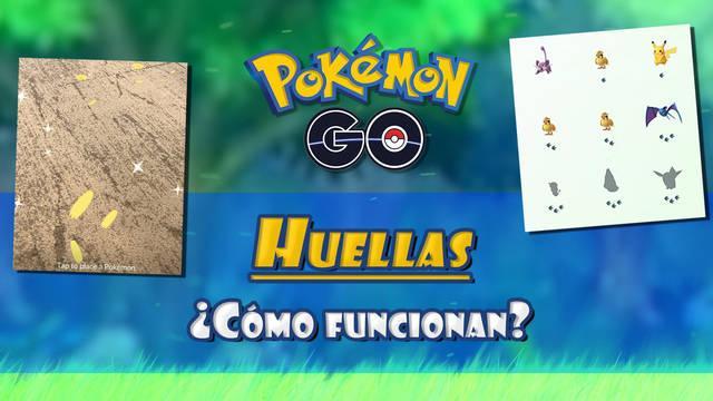 Huellas en Pokémon Go: qué son y cómo interpretarlas