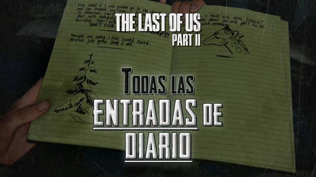 TODAS las entradas de diario de The Last of Us 2 y cómo conseguirlas