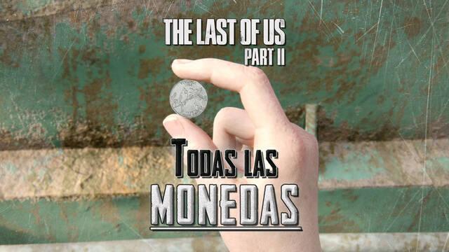 TODAS las monedas de The Last of Us 2 y cómo encontrarlas