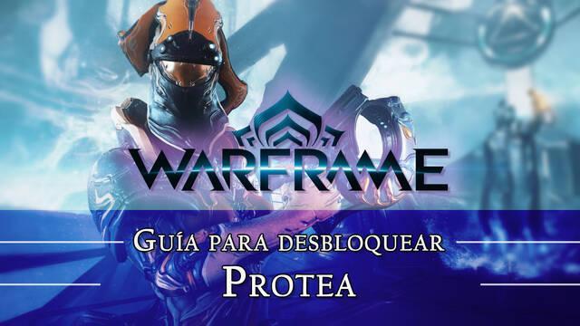 Warframe Protea: cómo conseguirlo, planos, requisitos y estadísticas