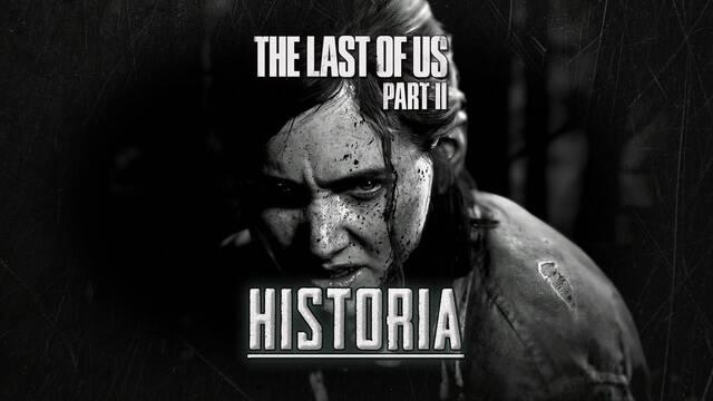 The Last of Us 2: historia completa y capítulos (Walkthrough)