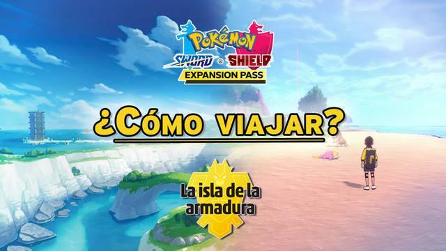 ¿Cómo empezar el DLC: La Isla de la Armadura en Pokémon Espada y Escudo?