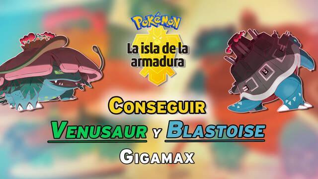 Cómo conseguir a Venusaur y Blastoise Gigamax en Pokémon: La Isla de la Armadura