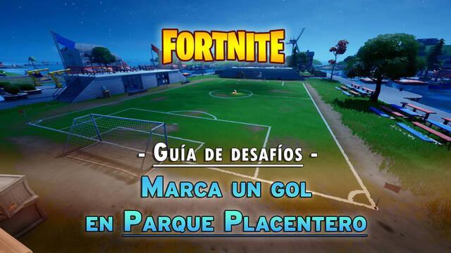 Desafío Fortnite: Marca un gol en el campo de fútbol de Parque Placentero - SOLUCIÓN