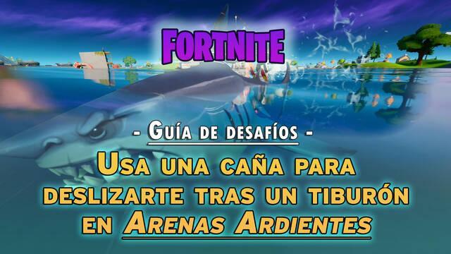Fortnite: pesca un tiburón de botín en Arenas Ardientes - SOLUCIÓN