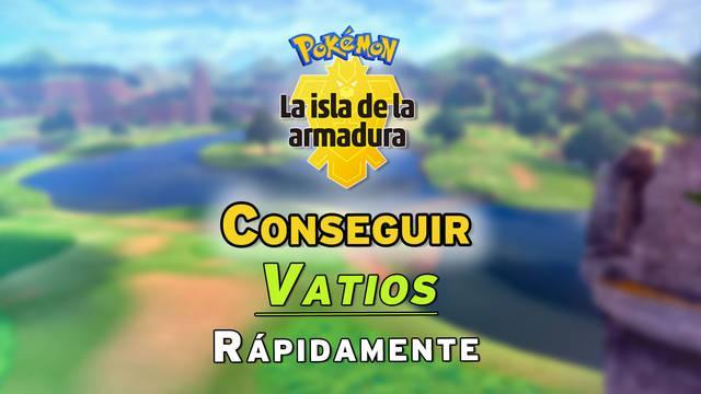 Conseguir muchos vatios rápidamente en Pokémon: La Isla de la Armadura