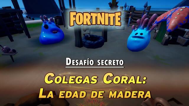 Desafío secreto de Fortnite - Colegas Coral: La edad de madera - SOLUCIÓN
