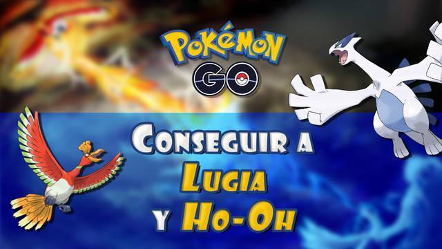 Cómo capturar a Lugia y Ho-Oh en Pokémon Go: Todos los métodos y fechas