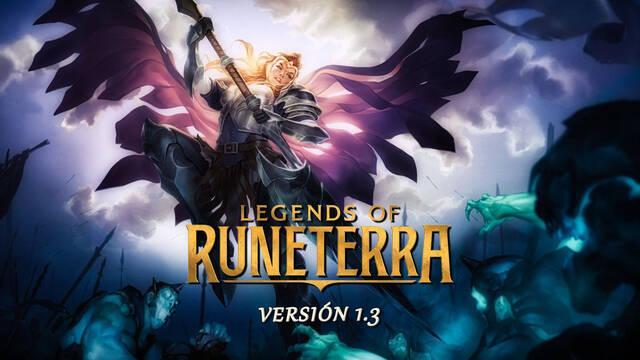Legends of Runeterra v1.3: notas del parche