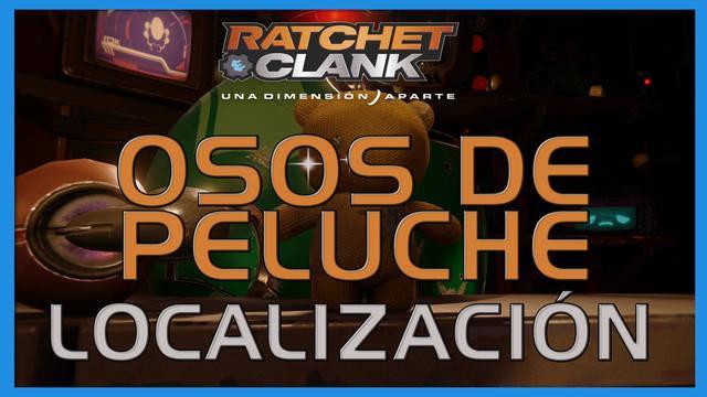 Osos de peluche en Ratchet & Clank: Una dimensión aparte - LOCALIZACIÓN