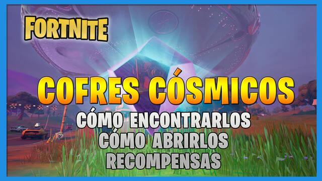 Fortnite T7: cómo encontrar y abrir cofres cósmicos