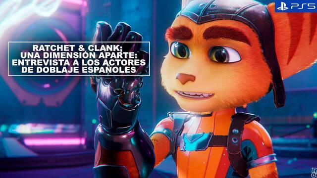 Entrevista Ratchet & Clank Una Dimensión Aparte: Hablamos con los actores de doblaje españoles