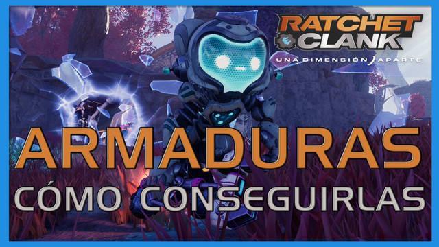 Armaduras en Ratchet & Clank: Una dimensión aparte - Cómo conseguirlas