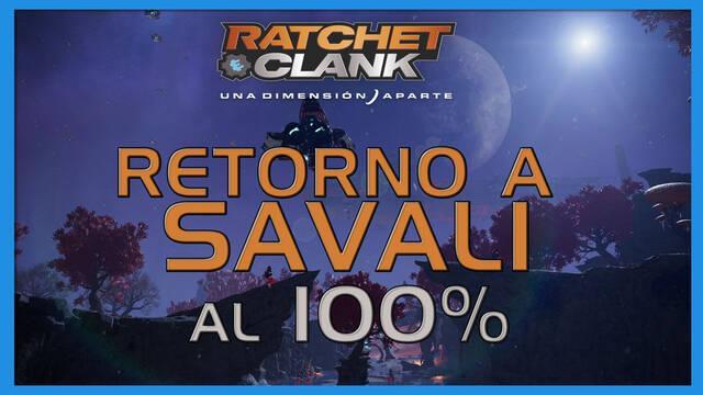 Retorno a Savali en Ratchet & Clank: Una dimensión aparte al 100%